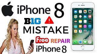 Iphone 8 big mistake 2018 | Free repair from Apple