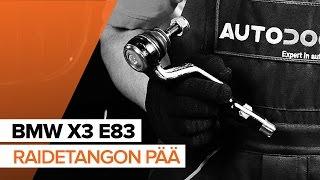 Kuinka vaihtaa raidetangon pää BMW X3 E83 -merkkiseen autoon OHJEVIDEO | AUTODOC