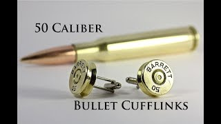 Making cool bullet cuff links from 50 Cal shells