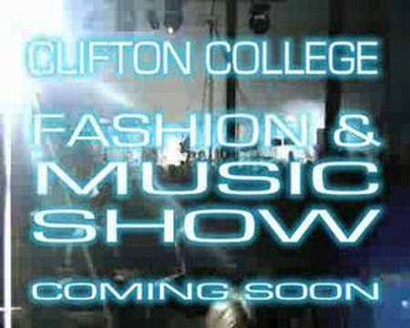 Clifton College Fashion & Music Show Promo