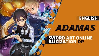 ENGLISH SWORD ART ONLINE: ALICIZATION OP - Adamas [Dima Lancaster]