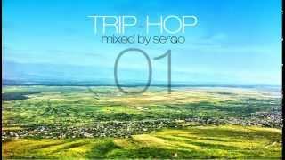 Trip-Hop / Downtempo Playlist Mix 01 by Sergo