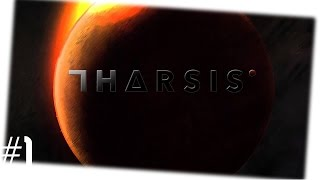 Tharsis (Game) | Who's Gonna Die? - 1
