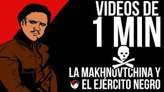 Makhnovtchina (territorio libre y ejército negro) en 1 minuto