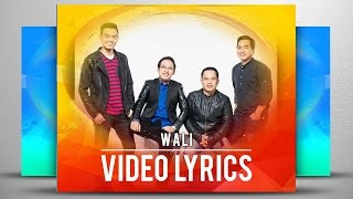 Wali - Takkan Pisah (Official Video Lyrics NAGASWARA) #17walitakkanpisah