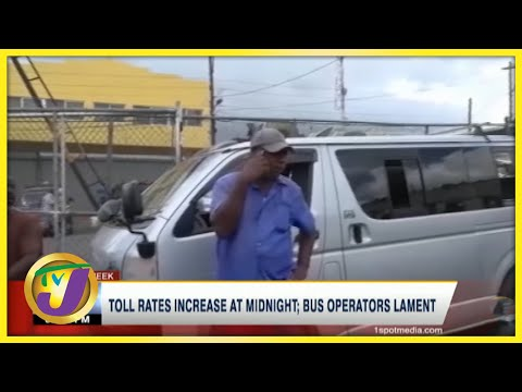 Toll Rates Increase at Midnight; Bus Operators in Jamaica Lament   TVJ Business Day - July 2 2021