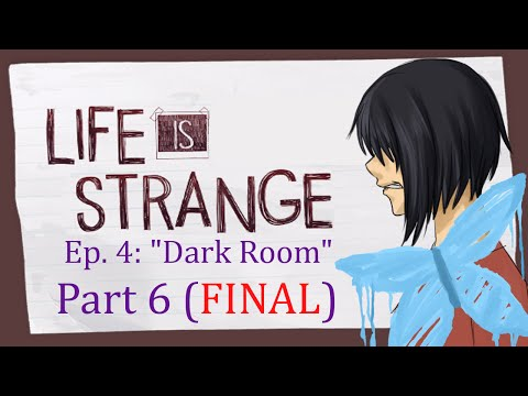 The Penultimate Peril | Life is Strange EP 04 [Pt. 6] [FINAL]