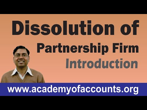 Dissolution of Partnership Firm (Introduction)