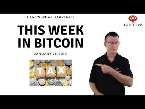 This Week In Bitcoin - Jan 21st, 2019