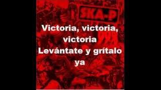 Ska-p Victoria Con Letra