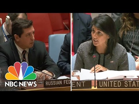 Nikki Haley To Russia: 'You Are Isolating' Yourselves By Supporting Assad   NBC News