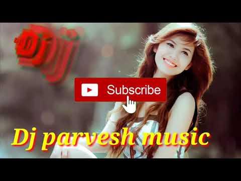 new-song-  -hindi-bollywood-songs-  -dj-remix-songs-2019-full-hard-bass-dj-remix-songs-dj-parvesh-??
