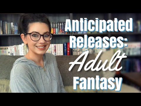 2019 ANTICIPATED RELEASES | ADULT FANTASY
