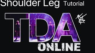 Shoulder Leg Tutorial
