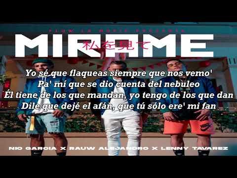 Mirame (Letra) – Nio Garcia Ft. Rauw Alejandro, Lenny Tavarez