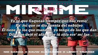 Mirame   - Nio Garcia Ft. Rauw Alejandro, Lenny Tavarez