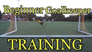Beginner Goalkeeper Training: Basic Foundations of Goalkeeping