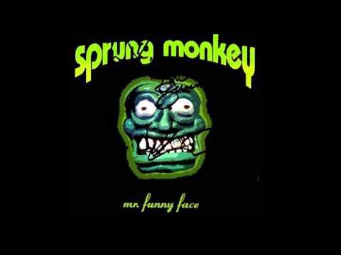 Sprung Monkey  Get Em Outta Here