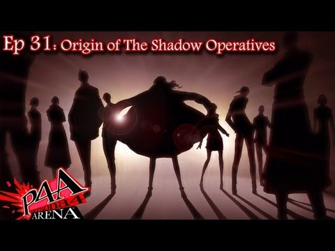 Persona 4 Arena Story Ep 31: Origin of the Shadow Operatives