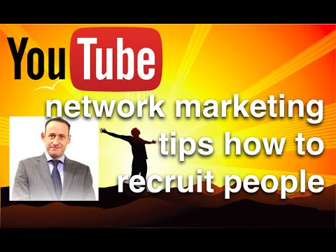 Network marketing tips how to recruit people