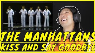 The Manhattans Kiss And Say Goodbye Reaction