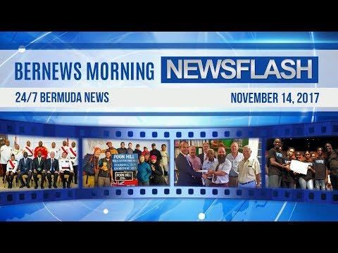 Bernews Morning Newsflash For Tuesday November 14, 2017