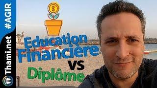 Une bonne Education Financière vaut mieux qu'un bon diplôme !