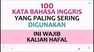 Download lagu 100 KATA YANG PALING SERING DIGUNAKAN DALAM BAHASA INGGRIS