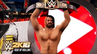 The Rise of Rollins - WWE 2K16