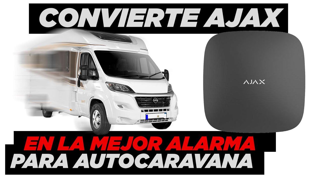 🚨🚨 Convierte Ajax en la mejor Alarma para Autocaravanas ⛵