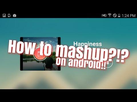 How to do a mashup on Android KineMaster