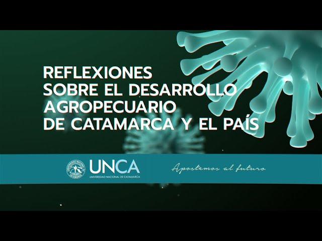 Reflexiones sobre el desarrollo agropecuario de Catamarca y el país