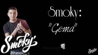 Smoky - Gema (Con letra)