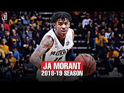 Ja Morant  Murray State Sophomore Season Highlights Montage 2018-19 - 24.5 PPG, 10.0 APG, Point-GOD!