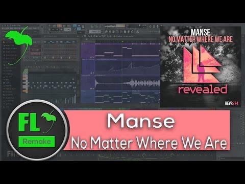 manse---no-matter-where-we-are-(fl-studio-remake-+-flp)