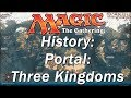The History of MAGIC THE GATHERING | Portal: Three Kingdoms, A Set Made for Asia