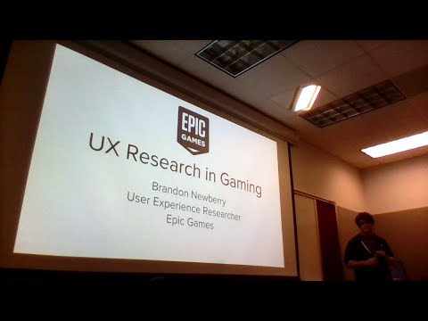 Visiting Speaker: Brandon Newberry, UX Researcher at Epic Games