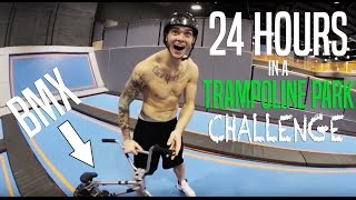Video 24H OVERNIGHT CHALLENGE IN TRAMPOLINE PARK! (BMX) download MP3, 3GP, MP4, WEBM, AVI, FLV September 2018