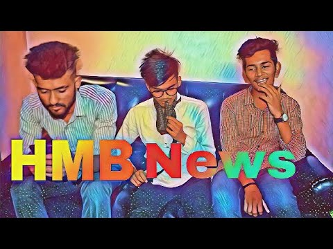 ||H.M.B NEWS|| performed by HMB