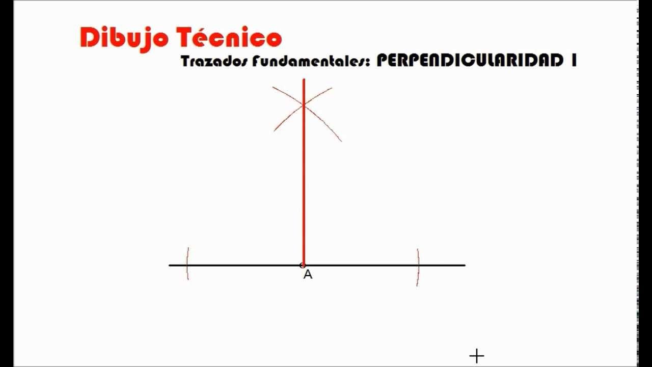 DIBUJO TCNICO Trazados fundamentales perpendicular a una recta
