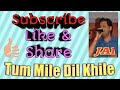 Tum Mile Dil Khile Cover by JAI