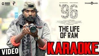 The Life of Ram Kraoke Version   96 Songs   Vijay Sethupathi, Trisha