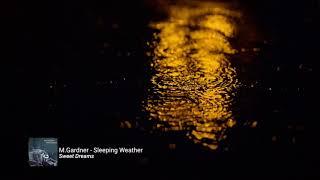 Sleeping Weather video