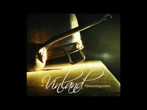 Vinland – Päikeselaigumees (full album)