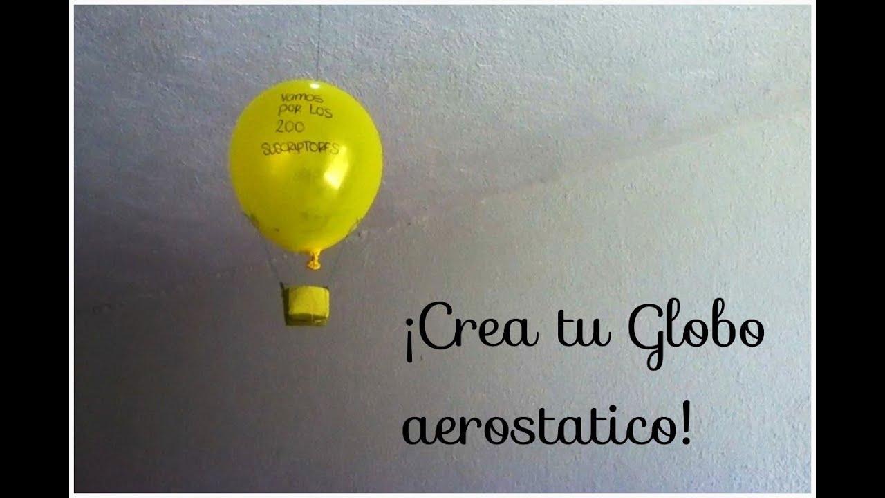 como construir un globo aerostatico casero