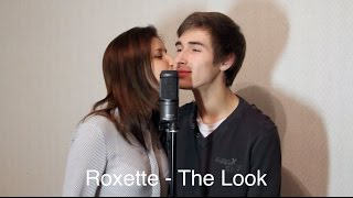 Roxette - The Look (Cover / Кавер)