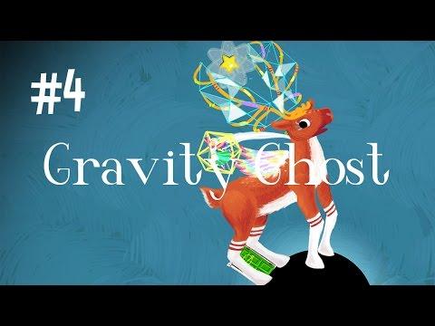 OH DEER! - GRAVITY GHOST (EP.4)