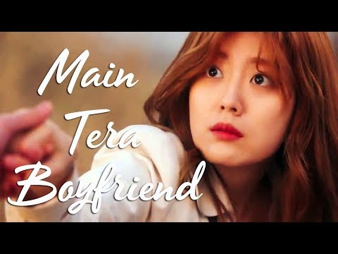 Main Tera Boyfriend || Romantic Video || Korean Drama Mix || Hindi Song