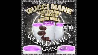 Gucci Mane - Its Not a Day ft. Verse Simmons (World War 3 Lean)