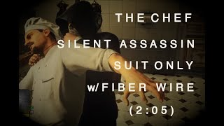 Hitman 2 - ET - The Chef - SA/SO w/ Fiber Wire (2:05)